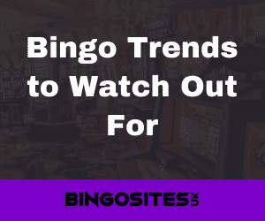 Bingo Trends to Watch Out For